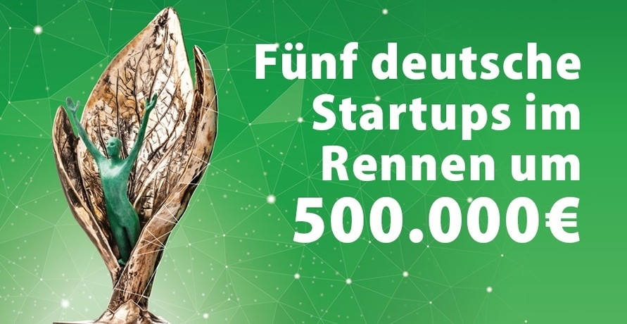 Internationaler Nachhaltigkeitswettbewerb: Fünf deutsche Startups im Rennen um eine halbe Million Euro