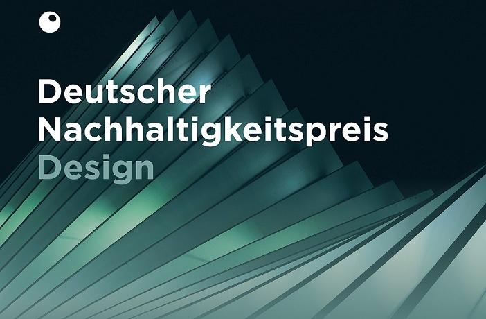 Deutscher Nachhaltigkeitspreis etabliert neue Design-Auszeichnung